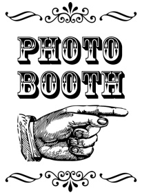 Signs created to direct patrons to the Photo Booth